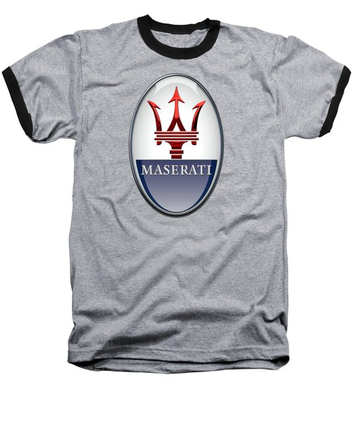 Maserati - 3d Badge On Black Baseball T-Shirt by Serge Averbukh