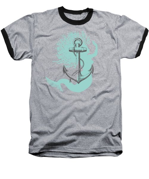 Mermaid And Anchor Baseball T-Shirt by Sandra McGinley
