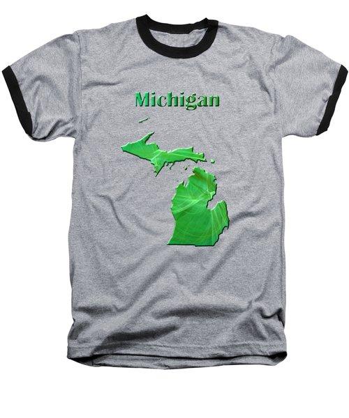 Michigan Map Baseball T-Shirt by Roger Wedegis
