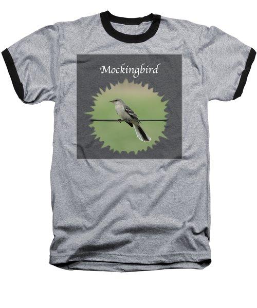 Mockingbird      Baseball T-Shirt by Jan M Holden