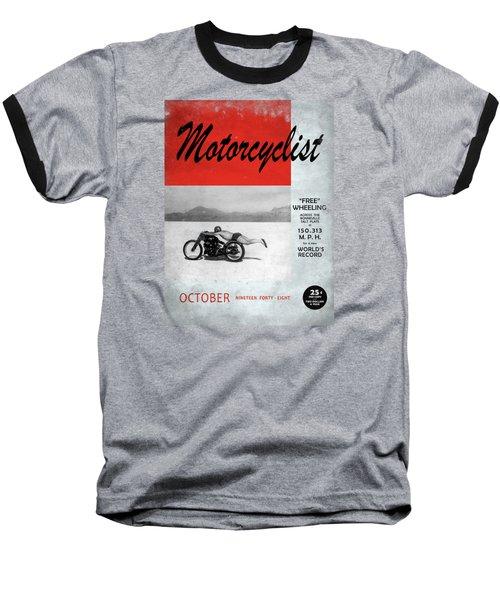 Motorcyclist Magazine - Rollie Free Baseball T-Shirt by Mark Rogan