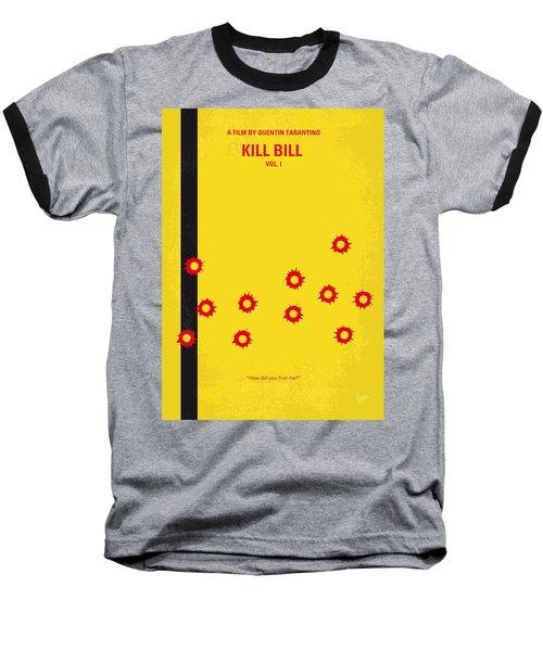 No048 My Kill Bill -part 1 Minimal Movie Poster Baseball T-Shirt by Chungkong Art
