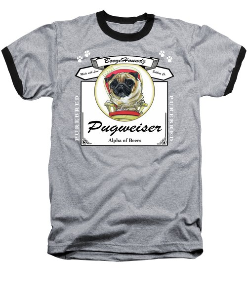 Pugweiser Beer Baseball T-Shirt by John LaFree