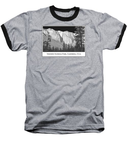 Baseball T-Shirt featuring the photograph Rock Formation Yosemite National Park California by A Gurmankin