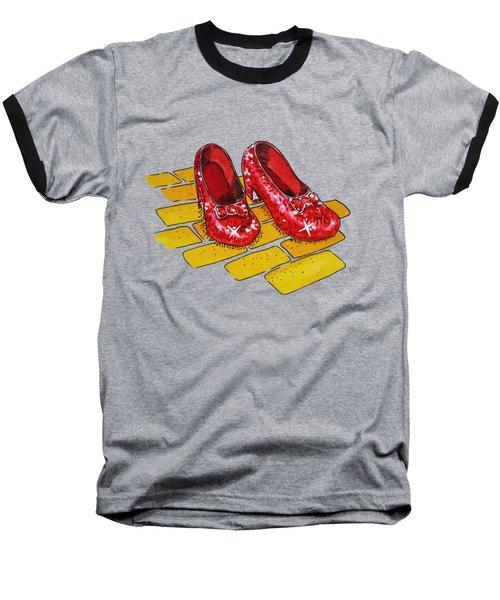 Ruby Slippers Wizard Of Oz Baseball T-Shirt by Irina Sztukowski