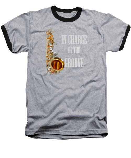 Saxophones In Charge Of The Groove 5531.02 Baseball T-Shirt by M K  Miller
