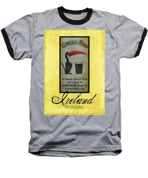 Seans Bar Guinness Pub Sign Athlone Ireland Baseball T-Shirt by Teresa Mucha