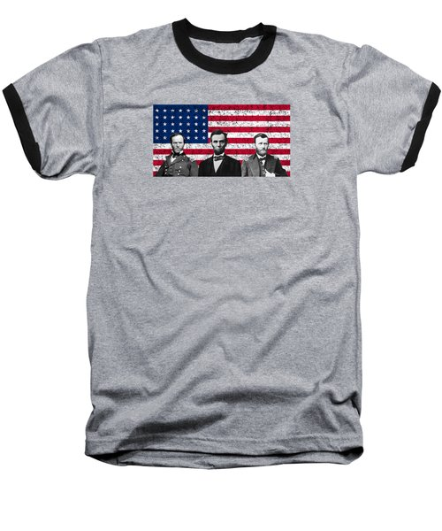 Sherman - Lincoln - Grant Baseball T-Shirt by War Is Hell Store