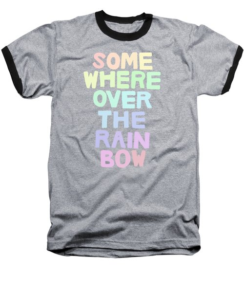 Somewhere Over The Rainbow Baseball T-Shirt by Priscilla Wolfe
