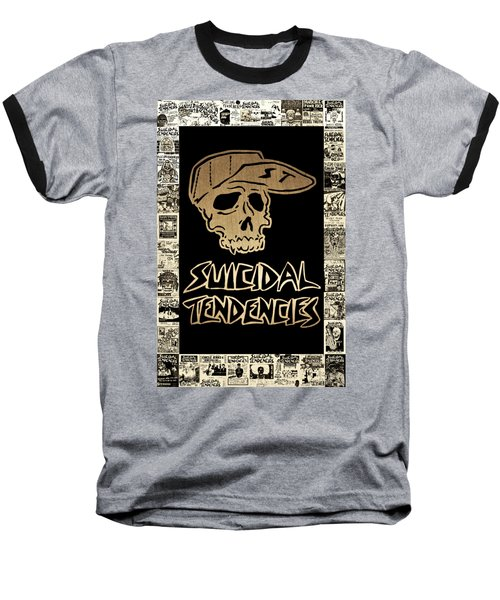 Suicidal Tendencies 2 Baseball T-Shirt by Michael Bergman