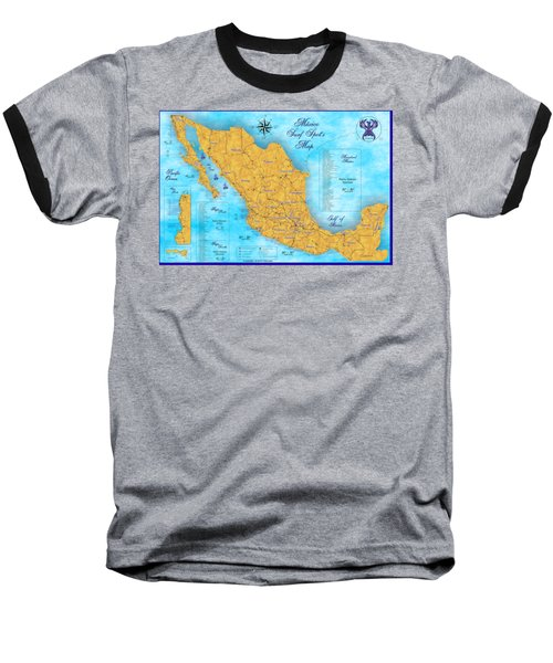 Mexico Surf Map  Baseball T-Shirt by Lucan Hirales