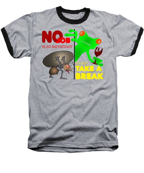 Take A Break Baseball T-Shirt by Felikss Veilands