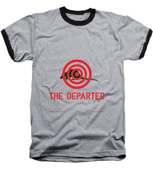 The Departed Baseball T-Shirt by Gimbri