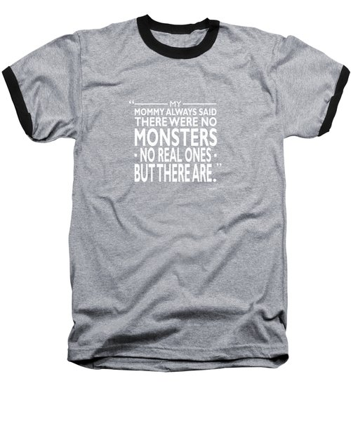 There Were No Monsters Baseball T-Shirt by Mark Rogan