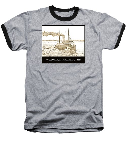 Baseball T-Shirt featuring the photograph Tugboat Gladisfen Hudson River C 1900 Vintage Photograph by A Gurmankin
