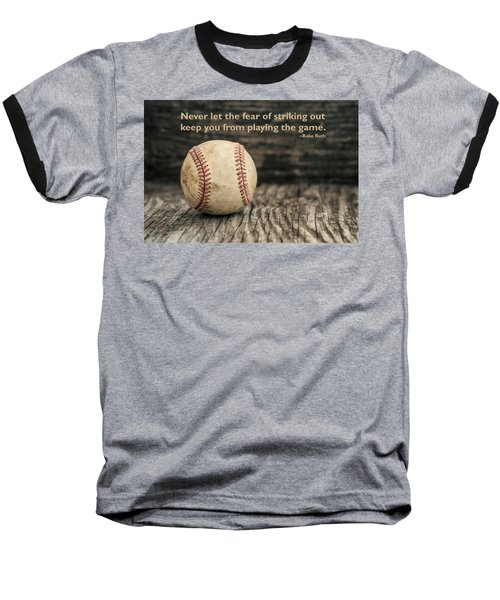 Vintage Baseball Babe Ruth Quote Baseball T-Shirt by Terry DeLuco