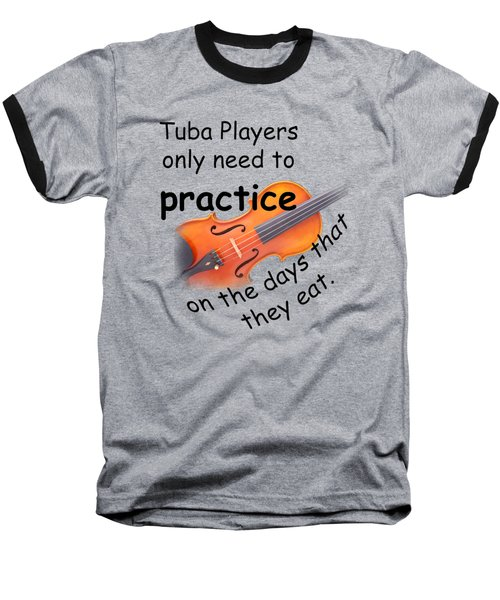 Violins Practice When They Eat Baseball T-Shirt by M K  Miller