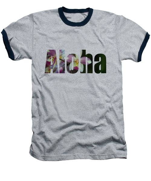 Aloha Orchids Type Baseball T-Shirt by Kerri Ligatich