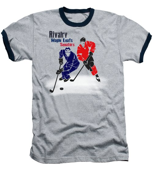 Hockey Rivalry Maple Leafs Senators Shirt Baseball T-Shirt by Joe Hamilton