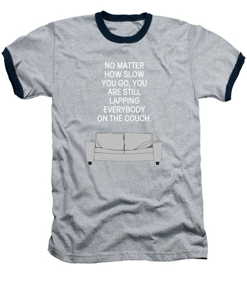 Lap The Couch Baseball T-Shirt by Nancy Ingersoll