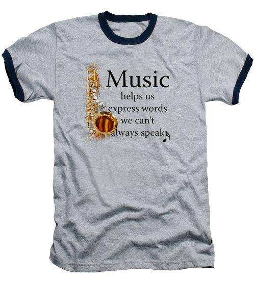 Saxophones Express Words Baseball T-Shirt by M K  Miller