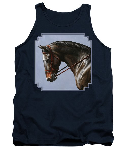 Horse Painting - Discipline Tank Top by Crista Forest