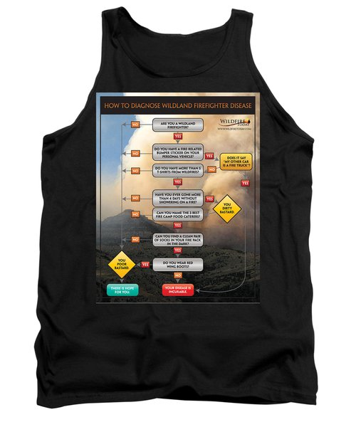 Tank Top featuring the photograph Diagnosing Wildland Firefighter Disease by Bill Gabbert