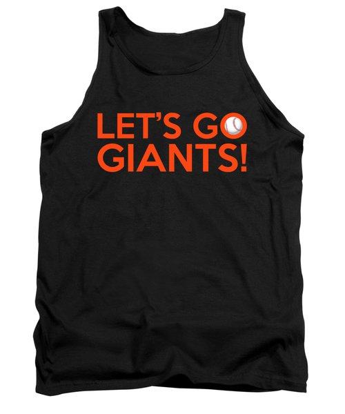 Let's Go Giants Tank Top by Florian Rodarte
