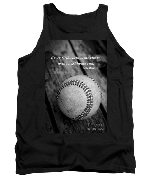 Babe Ruth Baseball Quote Tank Top by Edward Fielding