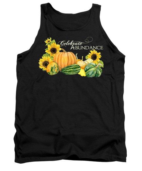 Celebrate Abundance - Harvest Fall Pumpkins Squash N Sunflowers Tank Top by Audrey Jeanne Roberts