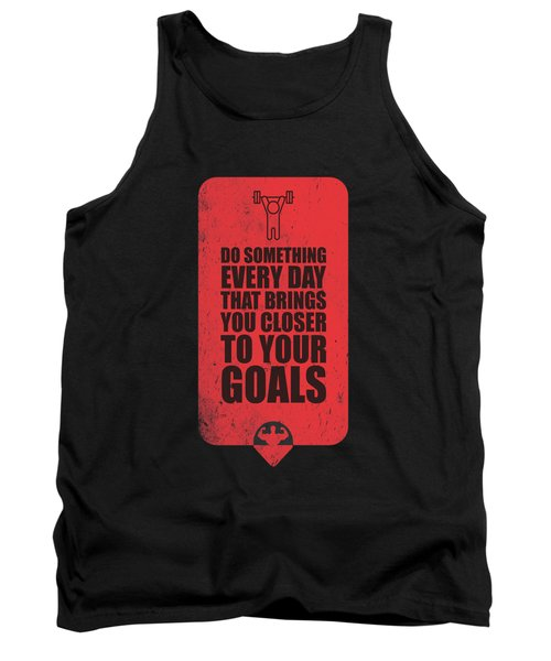 Do Something Every Day Gym Motivational Quotes Poster Tank Top by Lab No 4