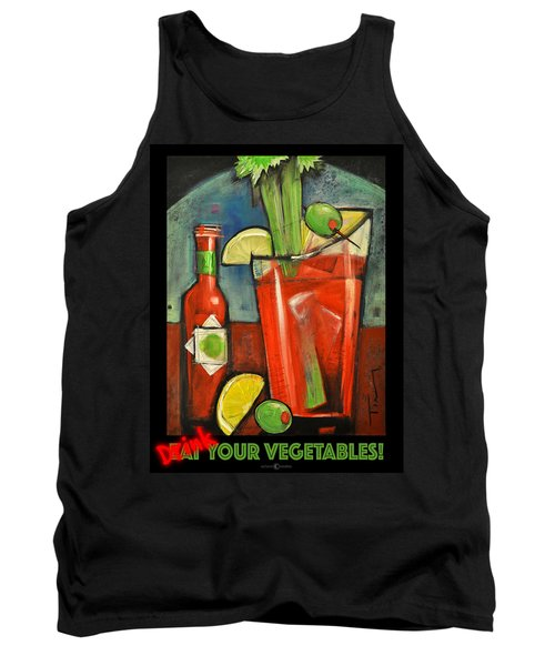 Drink Your Vegetables Poster Tank Top by Tim Nyberg