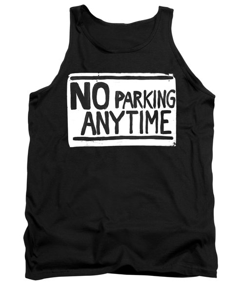 No Parking Tank Top by H James Hoff
