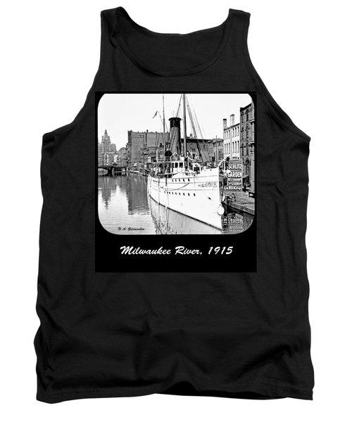 Tank Top featuring the photograph Ship In Milwaukee River C 1915 by A Gurmankin