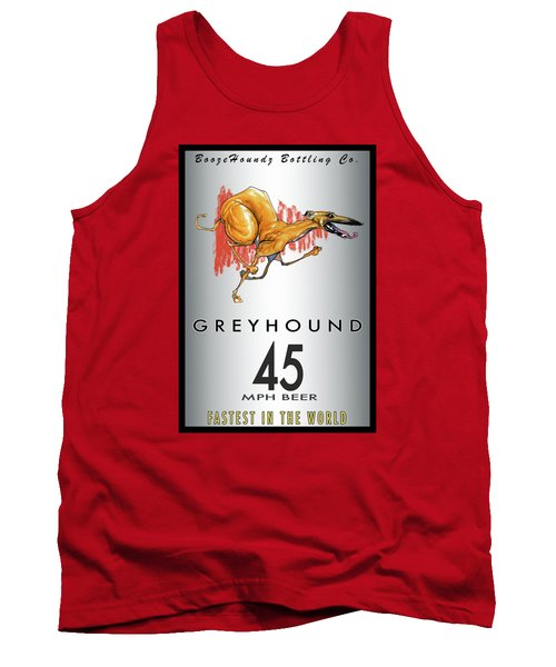 Greyhound 45 Mph Beer Tank Top by John LaFree