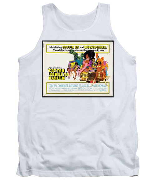 Cotton Comes To Harlem Poster Tank Top by Gianfranco Weiss