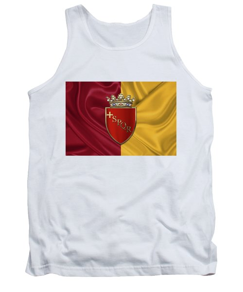 Coat Of Arms Of Rome Over Flag Of Rome Tank Top by Serge Averbukh