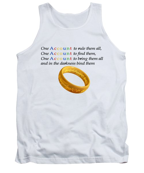One Account To Rule Them All Tank Top by Ilan Rosen