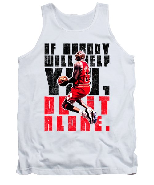 Do It Alone Tank Top by Iman Cruz