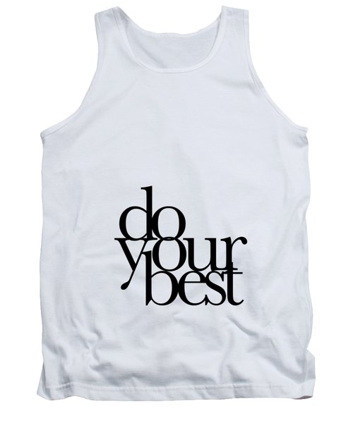 Do Your Best Tank Top by Cortney Herron