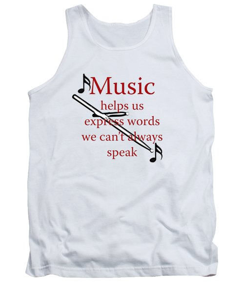Drum Music Helps Us Express Words Tank Top by M K  Miller