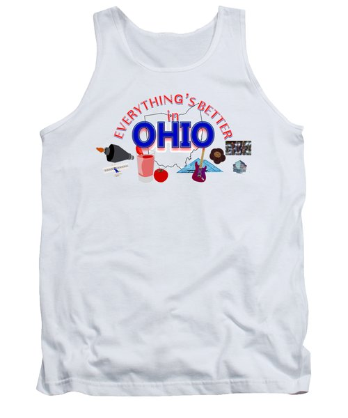 Everything's Better In Ohio Tank Top by Pharris Art