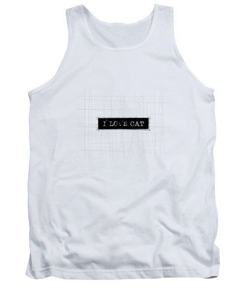 I Love Cat Word Art Tank Top by Kathleen Wong