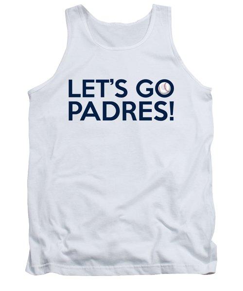 Let's Go Padres Tank Top by Florian Rodarte