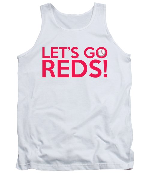 Let's Go Reds Tank Top by Florian Rodarte