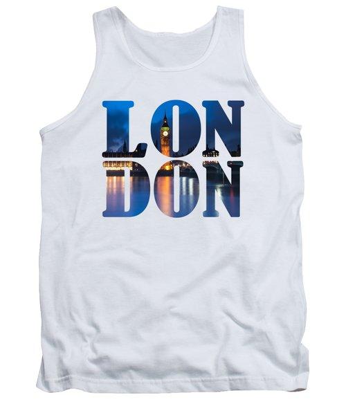 London Letters Tank Top by Matt Malloy