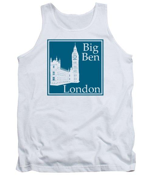 London's Big Ben In Blue Lagoon Tank Top by Custom Home Fashions