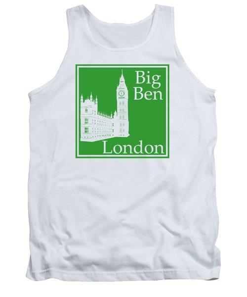 London's Big Ben In Dublin Green Tank Top by Custom Home Fashions