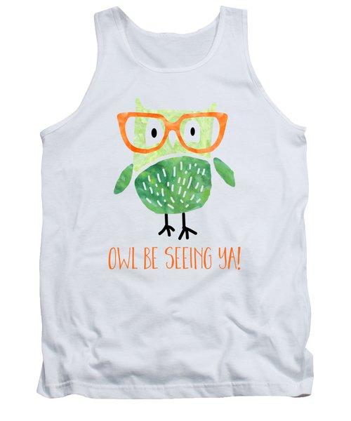 Owl Be Seeing Ya Tank Top by Natalie Kinnear