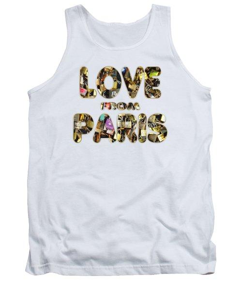 Paris City Of Love And Lovelocks Tank Top by Georgeta Blanaru